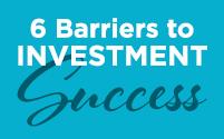 6 barreras para tener éxito en las inversiones