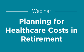 Planning for Healthcare Costs in Retirement
