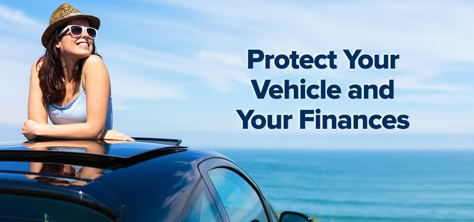 Protect your vehicle and your finances