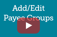 Add/Edit Payee Groups